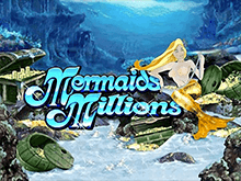 Автомат Mermaids Millions (Microgaming)